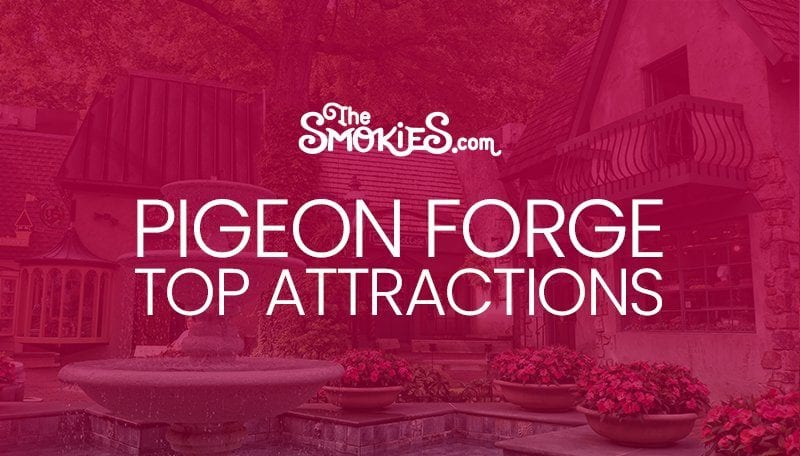 TheSmokies.com Pigeon Forge Top Attractions