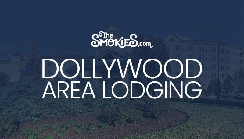 Dollywood Area Lodging