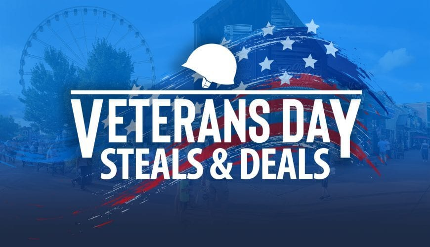 Veteran's Day Steals and Deals, Pigeon Forge, Sevierville, Gatlinburg