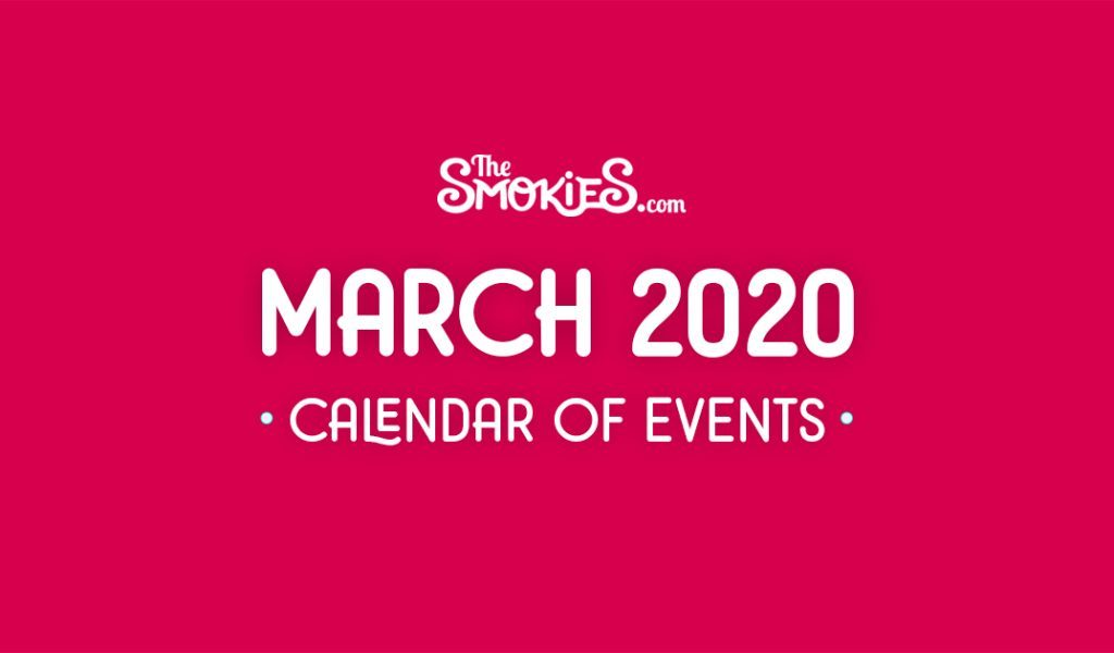 Upcoming Events in Sevierville, Pigeon Forge & Gatlinburg for March 2020