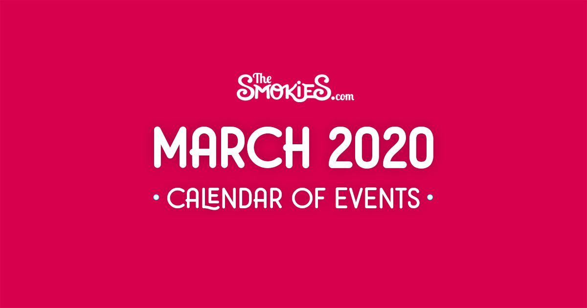 Upcoming Events in Gatlinburg, Pigeon Forge, March 2020