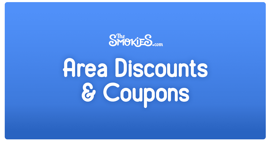 Discounts in Gatlinburg, Pigeon Forge and Sevierville
