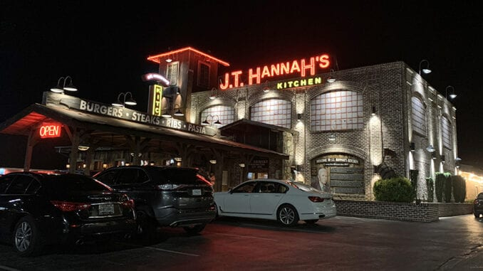 J.T. Hannah's is only open until 9 pm Sunday through Thursday, but on Fridays and Saturdays, serves customers until 11 pm